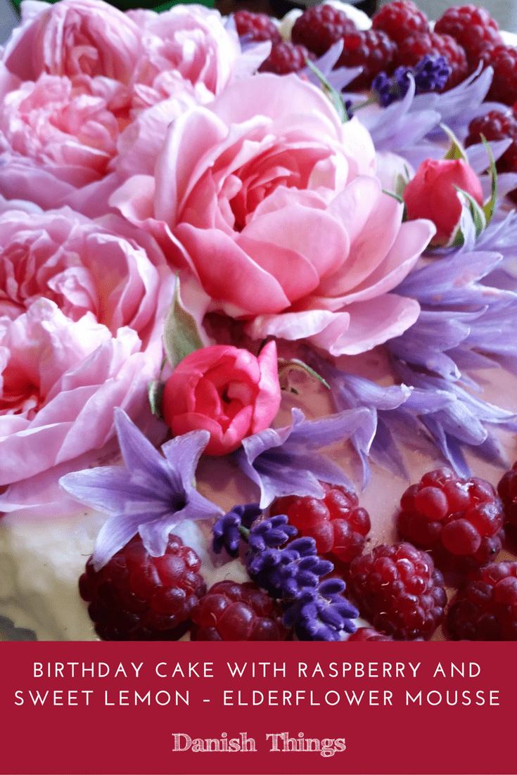 Birthday cake with raspberry and sweet lemon – elderflower mousse