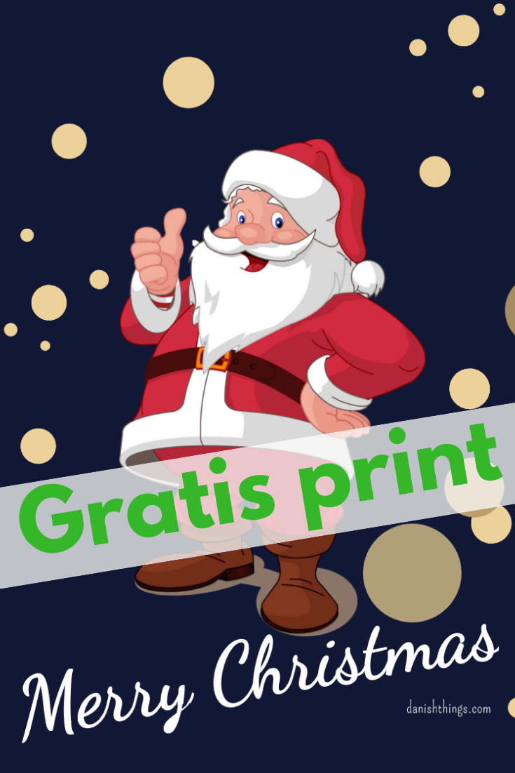 Juleplakat med julemand. Find inspiration til din jul, gratis print og opskrifter på danishthings.com