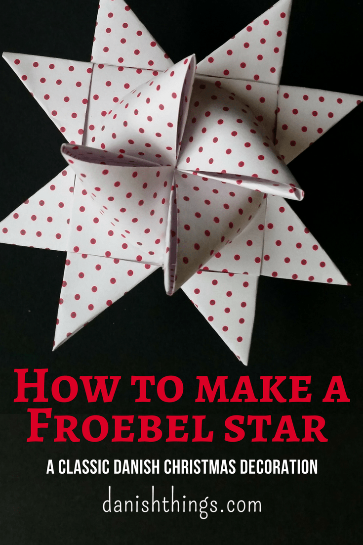 Make a Froebel star - a classic Danish Christmas decoration. If you are a beginner, check out Danish Things, you'll find Froebel star instructions, a step by step guide with text, photos and videos © danishthings.com com #DanishThings #froebelstar #frobelstern #howto #howtoguide #danish #christmas #decoration #homemade
